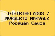 DISTRIHELADOS / NORBERTO NARVAEZ Popayán Cauca