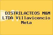 DISTRILACTEOS M&M LTDA Villavicencio Meta