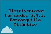 Distriventanas Hernandez S.A.S. Barranquilla Atlántico
