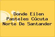 Donde Eilen Pasteles Cúcuta Norte De Santander