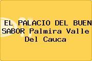 EL PALACIO DEL BUEN SABOR Palmira Valle Del Cauca
