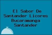 El Sabor De Santander Licores Bucaramanga Santander