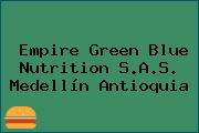 Empire Green Blue Nutrition S.A.S. Medellín Antioquia
