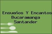 Ensueños Y Encantos Bucaramanga Santander