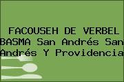 FACOUSEH DE VERBEL BASMA San Andrés San Andrés Y Providencia