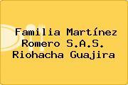 Familia Martínez Romero S.A.S. Riohacha Guajira