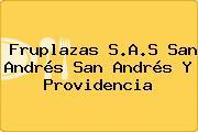 Fruplazas S.A.S San Andrés San Andrés Y Providencia