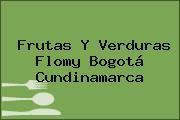 Frutas Y Verduras Flomy Bogotá Cundinamarca