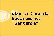 Frutería Cassata Bucaramanga Santander