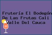 Frutería El Bodegón De Las Frutas Cali Valle Del Cauca