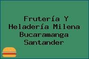 Frutería Y Heladería Milena Bucaramanga Santander