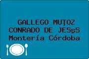 GALLEGO MUÞOZ CONRADO DE JESºS Montería Córdoba