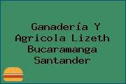 Ganadería Y Agricola Lizeth Bucaramanga Santander