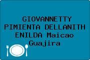 GIOVANNETTY PIMIENTA DELLANITH ENILDA Maicao Guajira