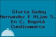 Gloria Godoy Hernandez E Hijas S. En C. Bogotá Cundinamarca