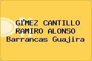 GµMEZ CANTILLO RAMIRO ALONSO Barrancas Guajira