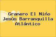 Granero El Niño Jesús Barranquilla Atlántico