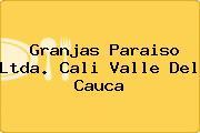 Granjas Paraiso Ltda. Cali Valle Del Cauca