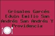 Grisales Garcés Eduin Emilio San Andrés San Andrés Y Providencia
