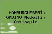 HAMBURGUESERÍA GABINO Medellín Antioquia
