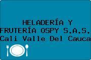 HELADERÍA Y FRUTERÍA OSPY S.A.S. Cali Valle Del Cauca