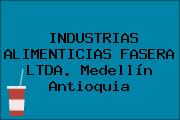 INDUSTRIAS ALIMENTICIAS FASERA LTDA. Medellín Antioquia