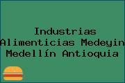 Industrias Alimenticias Medeyin Medellín Antioquia