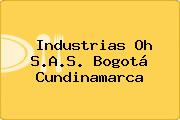 Industrias Oh S.A.S. Bogotá Cundinamarca