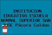 INSTITUCION EDUCATIVA ESCUELA NORMAL SUPERIOR SAN JOSE Pácora Caldas