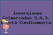 Inversiones Colmercados S.A.S. Bogotá Cundinamarca