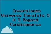 Inversiones Universo Paralelo S A S Bogotá Cundinamarca