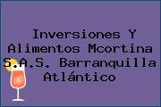 Inversiones Y Alimentos Mcortina S.A.S. Barranquilla Atlántico