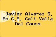 Javier Alvarez S. En C.S. Cali Valle Del Cauca
