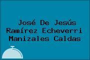 José De Jesús Ramírez Echeverri Manizales Caldas