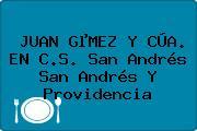 JUAN GµMEZ Y CÚA. EN C.S. San Andrés San Andrés Y Providencia