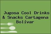 Jugosa Cool Drinks & Snacks Cartagena Bolívar