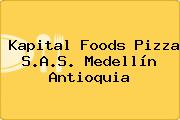 Kapital Foods Pizza S.A.S. Medellín Antioquia