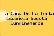 La Casa De La Torta Española Bogotá Cundinamarca