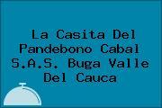 La Casita Del Pandebono Cabal S.A.S. Buga Valle Del Cauca
