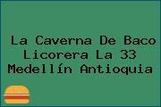 La Caverna De Baco Licorera La 33 Medellín Antioquia