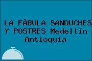 LA FÁBULA SANDUCHES Y POSTRES Medellín Antioquia