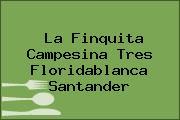 La Finquita Campesina Tres Floridablanca Santander