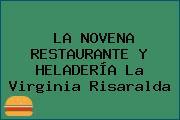 LA NOVENA RESTAURANTE Y HELADERÍA La Virginia Risaralda