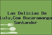 Las Delicias De Lulu.Com Bucaramanga Santander