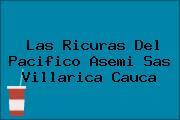 Las Ricuras Del Pacifico Asemi Sas Villarica Cauca