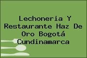 Lechoneria Y Restaurante Haz De Oro Bogotá Cundinamarca