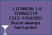 LICORERA LA TERRAZITA (313-3359385) Bucaramanga Santander
