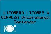 LICORERA LICORES & CERVEZA Bucaramanga Santander