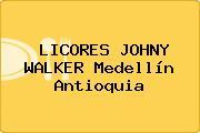 LICORES JOHNY WALKER Medellín Antioquia