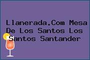 Llanerada.Com Mesa De Los Santos Los Santos Santander